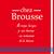 Chez Brousse シェ・ブラウゼ