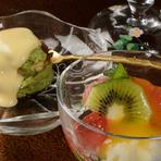 和と洋のいいとこどりを楽しめるフルーツタップリな『デザート』
